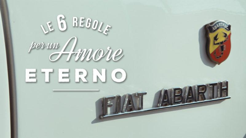 Fiat Abarth Video sei regole amore eterno adv Fca Lancia Alessandro Venier